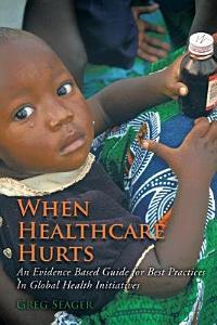 When Healthcare Hurts Book