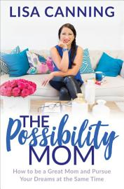 The Possibility Mom