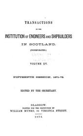 Transactions of the Institution of Engineers and Shipbuilders in Scotland: Volume 15
