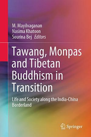 Tawang  Monpas and Tibetan Buddhism in Transition PDF