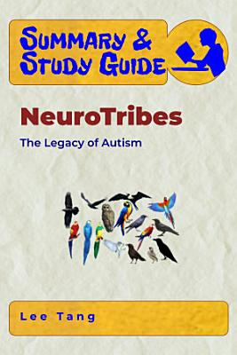 Summary & Study Guide - NeuroTribes