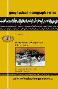 Fundamentals of Geophysical Interpretation