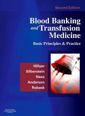 Blood Banking and Transfusion Medicine E-Book: Basic Principles and Practice, Edition 2