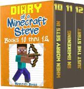 Diary of a Minecraft Steve Volume 4: Books 10 thru 12: (An Unofficial Minecraft Book)
