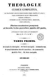 Theologiae cursus completus: Volume 1