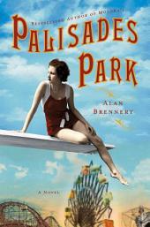 Palisades Park: A Novel