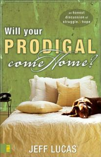 Will Your Prodigal Come Home  Book