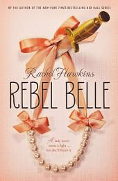 Rebel Belle: Volume 1