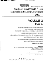 Proceedings of the 5th Joint ASME JSME Fluids Engineering  Division  Summer Conference  2007   parts A and B  Forums PDF