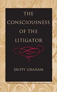 The Consciousness of the Litigator Book