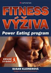 Fitness výživa: Power Eating program, druhé vydání