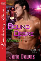 Bound by Desire [Owned 7]