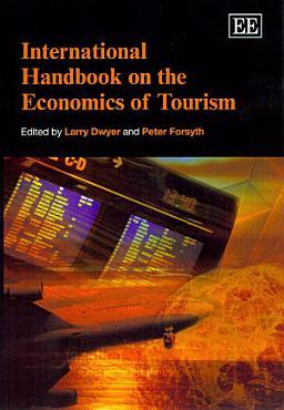 International Handbook on the Economics of Tourism PDF