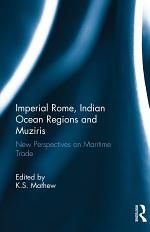 Imperial Rome, Indian Ocean Regions and Muziris