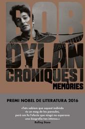 Cròniques I (edició en català): Memòries