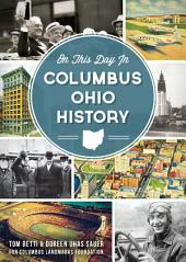 On This Day in Columbus, Ohio History