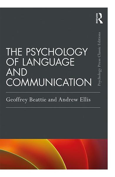 The Psychology of Language and Communication Pdf Book