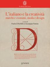 L'italiano e la creatività: marchi e costumi, moda e design