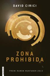 Zona prohibida: Premi Ramon Muntaner 2013