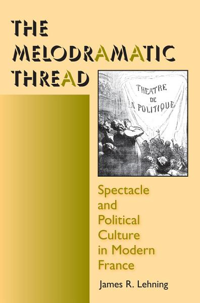 Download The Melodramatic Thread Book