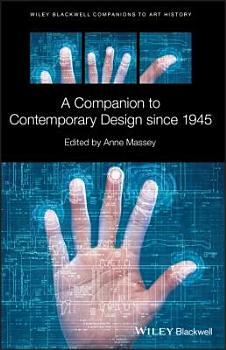 A Companion to Contemporary Design since 1945 PDF