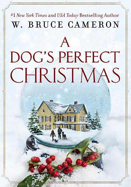 Download A Dog s Perfect Christmas Book