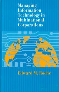 Managing Information Technology in Multinational Corporations PDF