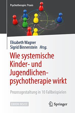 Wie systemische Kinder  und Jugendlichenpsychotherapie wirkt PDF