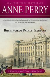 Buckingham Palace Gardens: A Charlotte and Thomas Pitt Novel