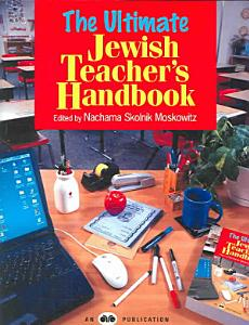 The Ultimate Jewish Teacher s Handbook PDF