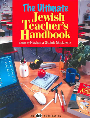 The Ultimate Jewish Teacher s Handbook