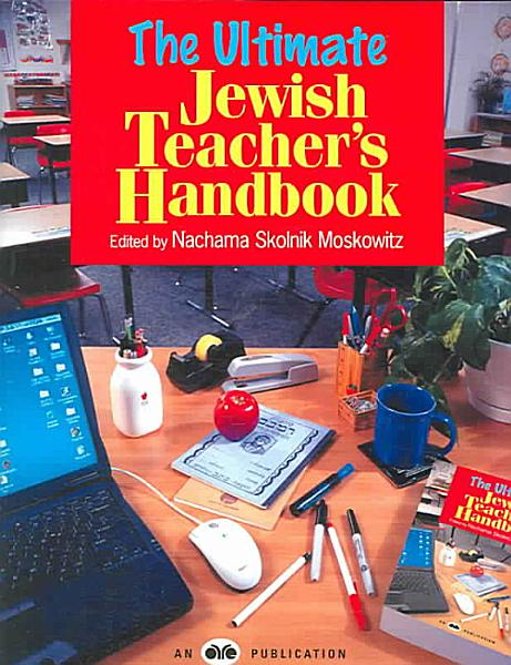 The Ultimate Jewish Teacher s Handbook
