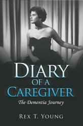 Diary Of A Caregiver Book PDF
