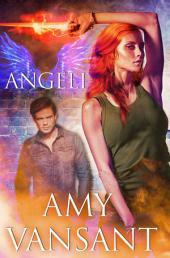 Angeli: Volume 1