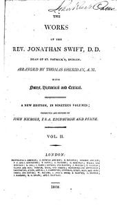 The Works of the Rev. Jonathan Swift, D.D. ...: With Notes, Historical and Critical, Volume 2