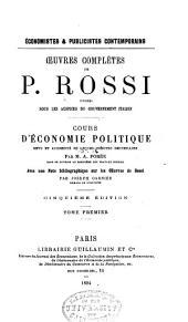 Cours d'économie politique rev. et augm. de leçons inédites recueillies par M.A. Porée ...