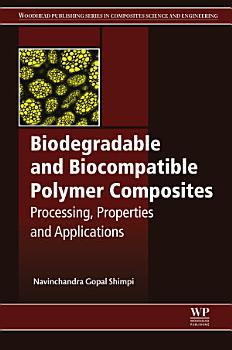 Biodegradable and Biocompatible Polymer Composites PDF