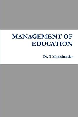 MANAGEMENT OF EDUCATION