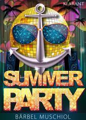Summer Party. Erotischer Roman