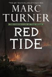 Red Tide: The Chronicles of the Exile, Book Three