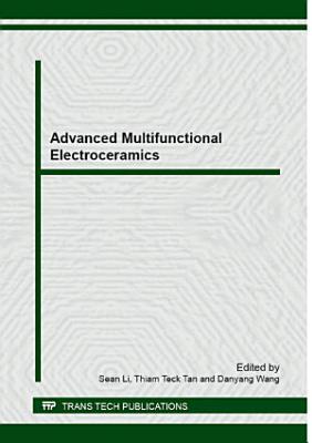 Advanced Multifunctional Electroceramics