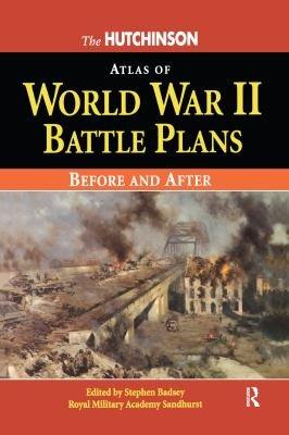 The Hutchinson Atlas of World War Two Battle Plans