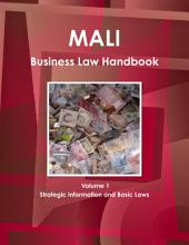Mali Business Law Handbook: Strategic Information and Laws
