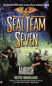 Seal Team Seven #15: Ambush