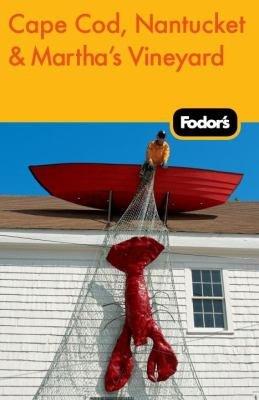 Fodor s Cape Cod  Nantucket   Martha s Vineyard