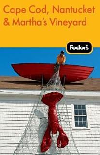 Fodor s Cape Cod  Nantucket   Martha s Vineyard Book