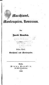 Macchiavel, Montesquieu, Rousseau: Bände 1-2