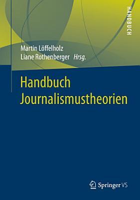 Handbuch Journalismustheorien PDF