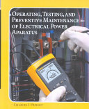 Operating  Testing  and Preventive Maintenance of Electrical Power Apparatus PDF