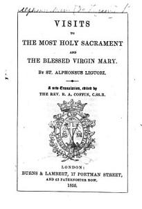 Visits to the Most Holy Sacrament of the Blessed Virgin, for Every Day in the Month